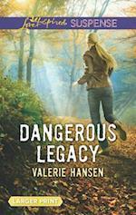 Dangerous Legacy (Love Inspired Suspense (Large Print))