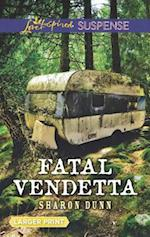 Fatal Vendetta (Love Inspired Suspense (Large Print))