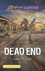Dead End (Love Inspired Suspense (Large Print))