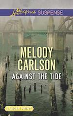 Against the Tide (Love Inspired Suspense (Large Print))