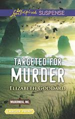 Targeted for Murder (Love Inspired Suspense (Large Print))