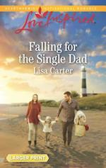 Falling for the Single Dad (Love Inspired (Large Print))