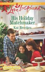 His Holiday Matchmaker (Texas Sweethearts)