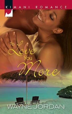 To Love You More af Wayne Jordan