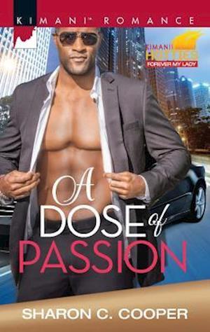 A Dose of Passion af Sharon C. Cooper
