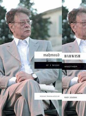 If I Were Another af Mahmoud Darwish