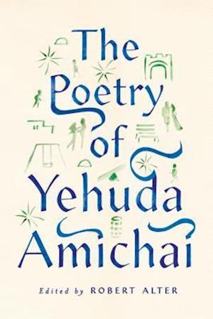 The Poetry of Yehuda Amichai af Yehuda Amichai