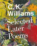 Selected Later Poems af C. K. Williams