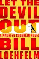 Let the Devil Out (Maureen Coughlin)