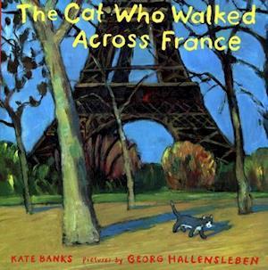 The Cat Who Walked Across France af Georg Hallensleben