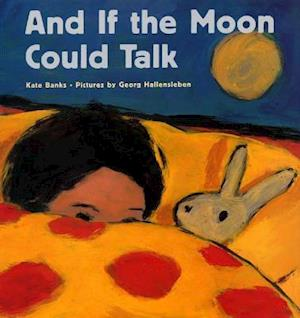 And If the Moon Could Talk af Georg Hallensleben