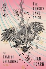 The Tengu's Game of Go af Lian Hearn