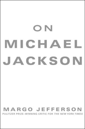On Michael Jackson af Margo Jefferson