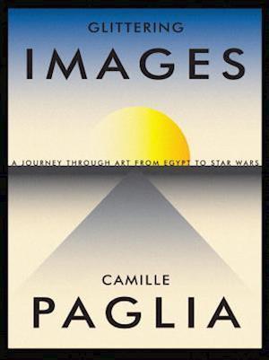 Glittering Images af Camille Paglia