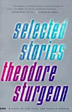 Selected Stories af Theodore Sturgeon