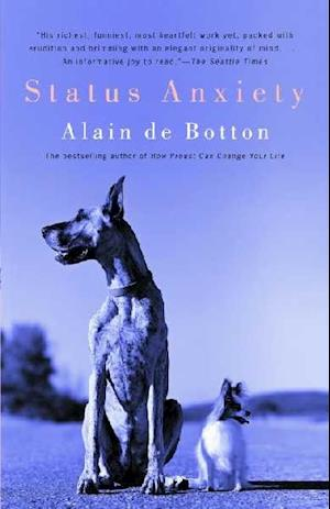 Status Anxiety af Alain De Botton