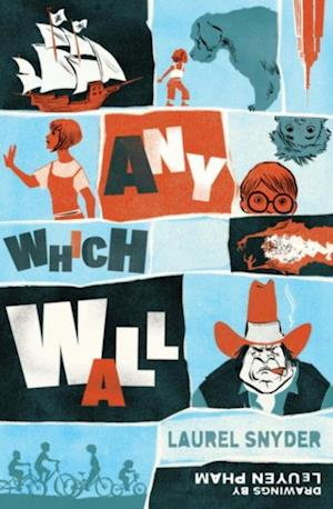 Any Which Wall af Laurel Snyder