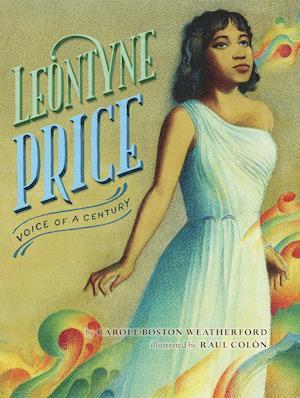 Leontyne Price af Carole Boston Weatherford