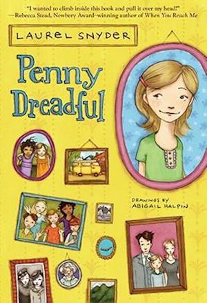 Penny Dreadful af Laurel Snyder, Abigail Halpin