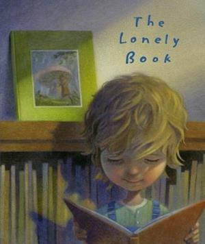 The Lonely Book af Kate Bernheimer