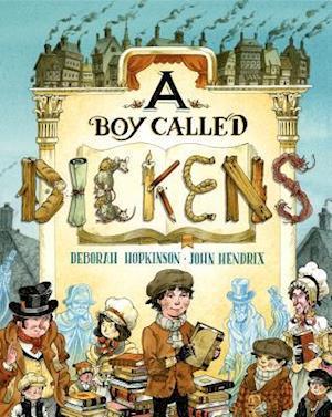A Boy Called Dickens af John Hendrix, Deborah Hopkinson