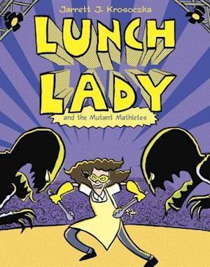 Lunch Lady 7 af Jarrett J. Krosoczka