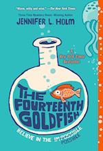 The Fourteenth Goldfish af Jennifer L. Holm