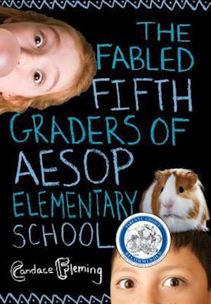 The Fabled Fifth Graders of Aesop Elementary School af Candace Fleming