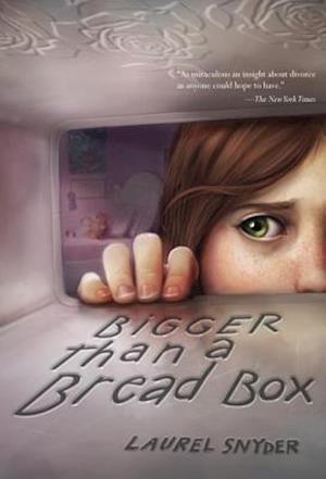 Bigger Than a Bread Box af Laurel Snyder