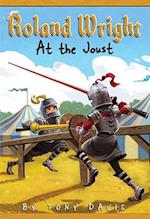 Roland Wright: At The Joust af Gregory Rogers, Tony Davis