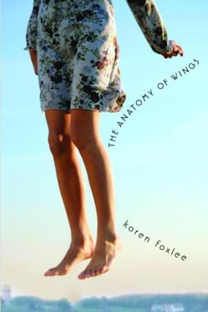 Anatomy of Wings af Karen Foxlee