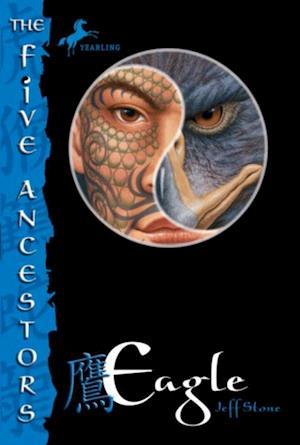 Five Ancestors Book 5: Eagle af Jeff Stone