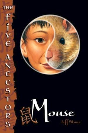 Five Ancestors Book 6: Mouse af Jeff Stone