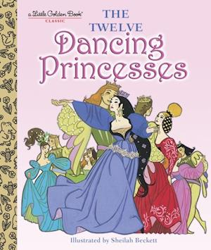 Twelve Dancing Princesses af Jane Werner