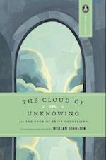 The Cloud of Unknowing and the Book of Privy Counseling af Huston Smith, William Johnston