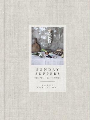 Sunday Suppers af Karen Mordechai