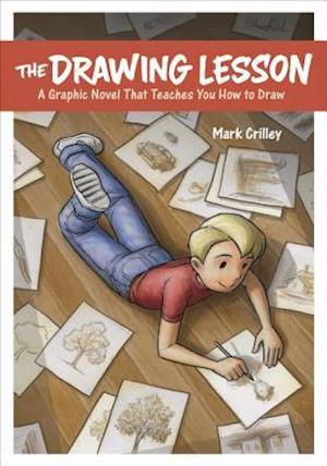 The Drawing Lesson af Mark Crilley