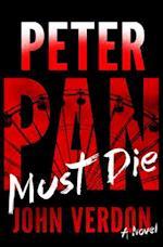 Peter Pan Must Die af John Verdon