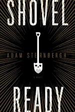 Shovel Ready af Adam Sternbergh