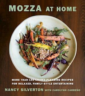 Mozza at Home af Nancy Silverton, Carolynn Carreno