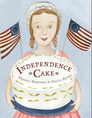 Bog, ukendt format Independence Cake af Deborah Hopkinson