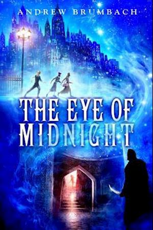 The Eye of Midnight af Andrew Brumbach