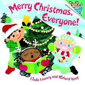 Merry Christmas, Everyone! af Linda Lowery