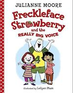 Freckleface Strawberry and the Really Big Voice (Freckleface Strawberry)