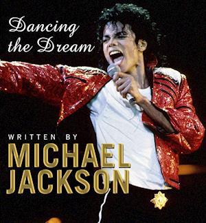 Dancing the Dream af Michael Jackson