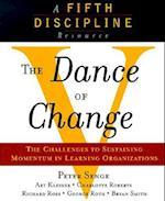 The Dance of Change af George Roth, Peter M Senge, Bryan Smith
