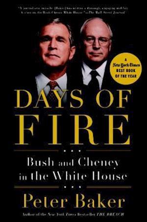 Days of Fire af Peter Baker