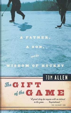 Gift of the Game af Tom Allen