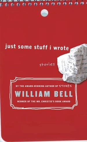 Just Some Stuff I Wrote af William Bell