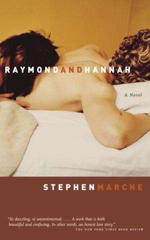 Raymond and Hannah af Stephen Marche